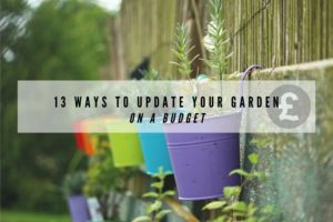 13 ways to update your garden on a budget