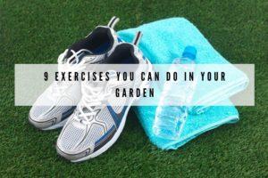 garden exercises